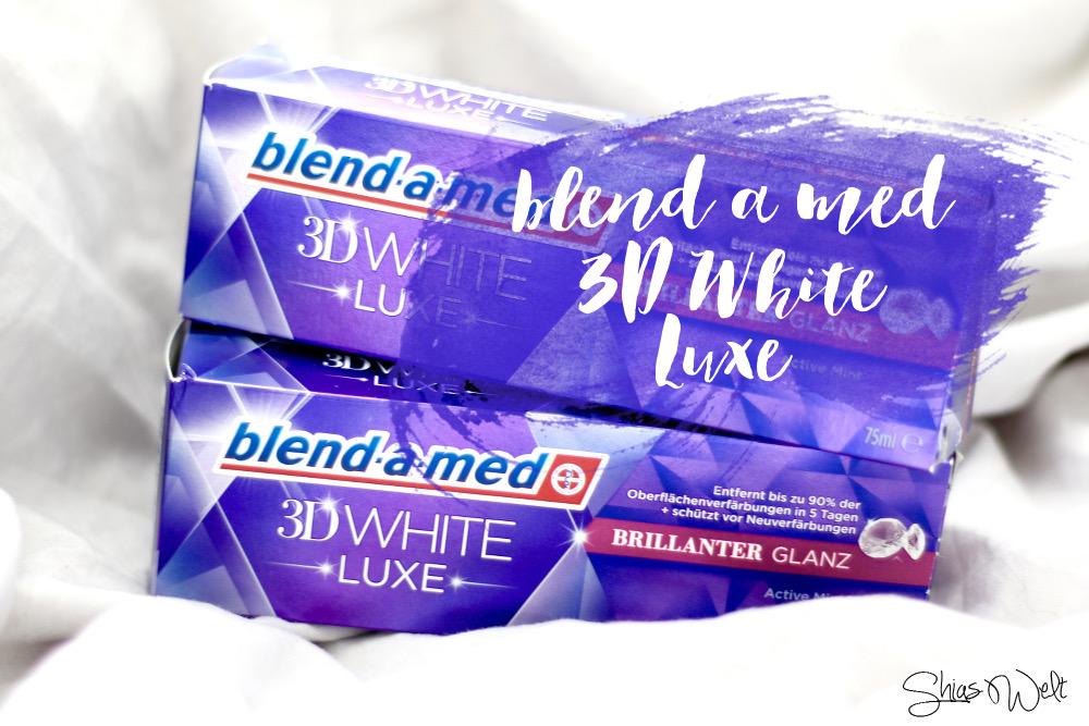 3D White Luxe Erfahrung Zahnpasta Review Blog